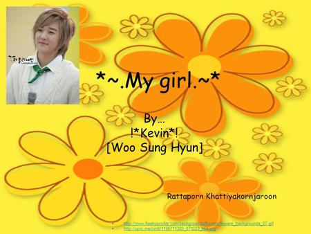 *~.My girl.~* By… !*Kevin*! [Woo Sung Hyun]