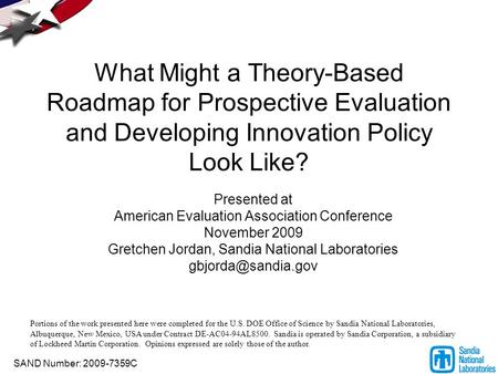 What Might a Theory-Based Roadmap for Prospective Evaluation and Developing Innovation Policy Look Like? Presented at American Evaluation Association Conference.