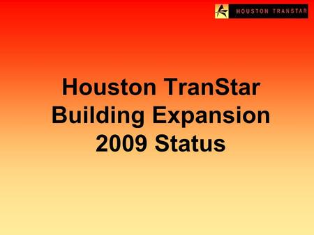 Houston TranStar Building Expansion 2009 Status. Aerial of Existing Building.