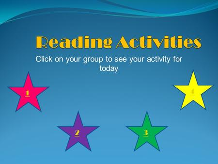 Click on your group to see your activity for today 1 23 4.