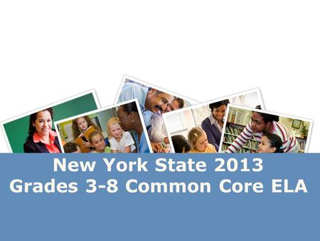 New York State 2013 Grades 3-8 Common Core ELA. Instructional Shifts 2 Shift 1 Balancing Informational & Literary Text.