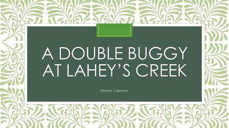 A Double Buggy at Lahey's creek