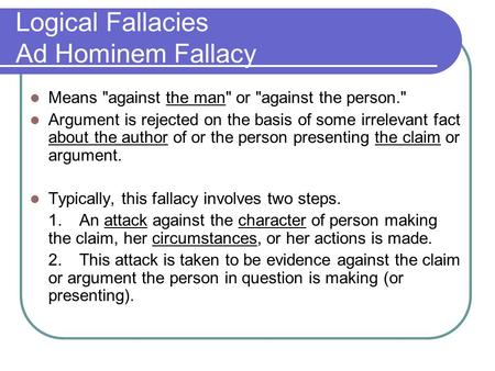 Logical Fallacies Ad Hominem Fallacy