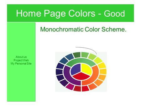 Home Page Colors - Good Monochromatic Color Scheme. About us