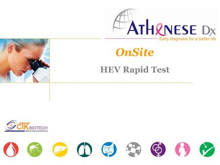 OnSite HEV Rapid Test. Acute viral hepatitis Transmitted via fecal-oral route Jaundice in 50% cases Clinical symptoms Supportive therapeutics Hepatitis.