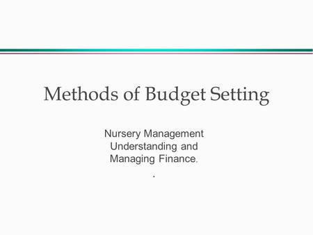 Methods of Budget Setting