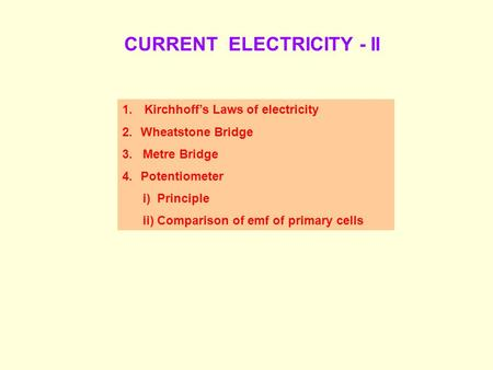 CURRENT ELECTRICITY - II