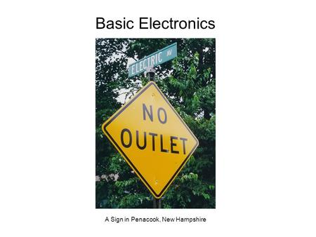 A Sign in Penacook, New Hampshire Basic Electronics.
