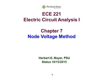 ECE 221 Electric Circuit Analysis I Chapter 7