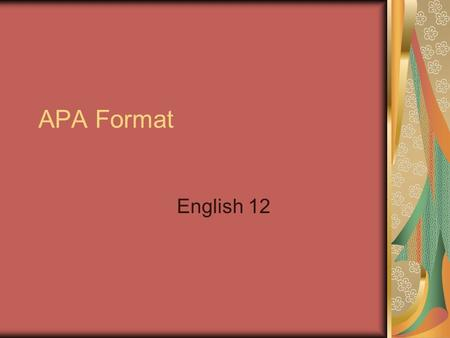 APA Format English 12. Sections Your essay should include four major sections: the Title Page, Abstract, Main Body, and References.