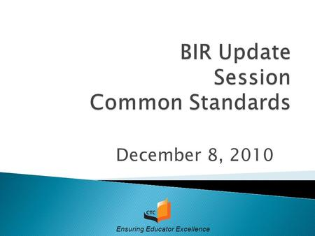 December 8, 2010 Ensuring Educator Excellence. 2 1. Accreditation Handbook 2. Team Member Ethics 3. Responsibilities prior to arriving at the Site Visit.