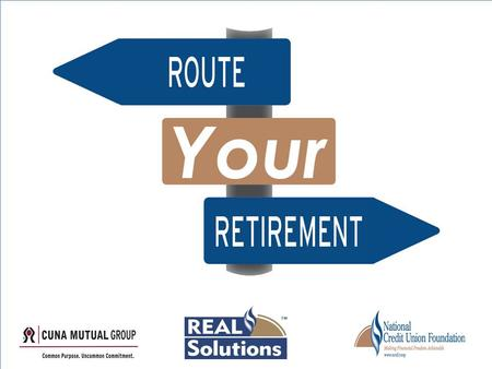 Orientation What is a Retirement Fair Why provide Retirement Fairs to Staff & Members How do they work What will you be doing.