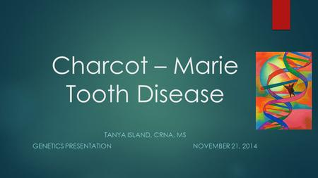 Charcot – Marie Tooth Disease