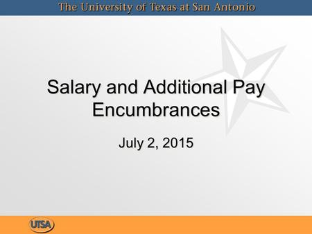 Salary and Additional Pay Encumbrances July 2, 2015.