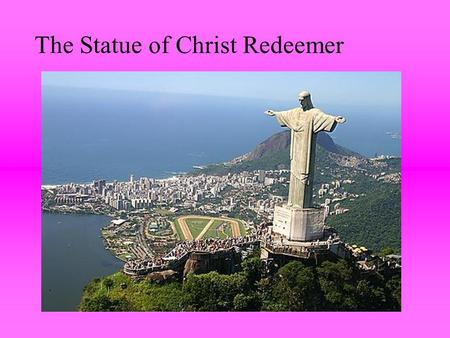 The Statue of Christ Redeemer. The Statue of Christ Redeemer is located on top of Corcovado mountain in Rio de Janeiro, Brazil.