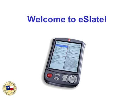 Welcome to eSlate!. The Buttons Use the CAST BALLOT button to cast your ballot. Press HELP to get help. Use PREV to go to the previous page. Use NEXT.