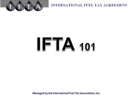 Managed by the International Fuel Tax Association, Inc.