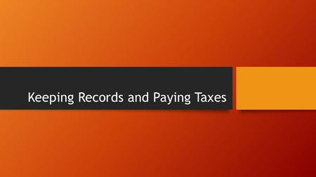 Keeping Records and Paying Taxes. Organizing Your Financial Records Financial records documents such as bank statements, motor vehicle titles, insurance.