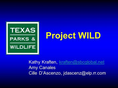 Project WILD Kathy Kraften, Amy Canales Cille D'Ascenzo,