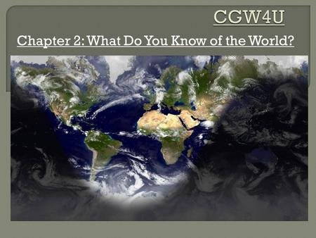 Chapter 2: What Do You Know of the World?.  A country's level of development can be measured in a variety of ways – social development (the level of.