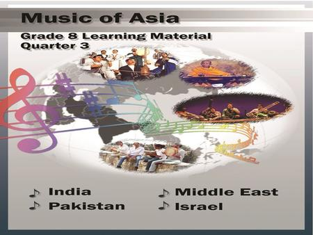Lesson 1: <strong>INDIA</strong> <strong>India</strong> is the largest country in South Asia. Its music is as vast as its geographic location and as large as its demographic population.