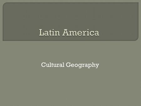 an introduction to the geography and culture of latin american countries Geography and culture of latin american countries  geography and culture of latin american countries 846 grammar lessons 74 crash course unit 111 holidays 168.