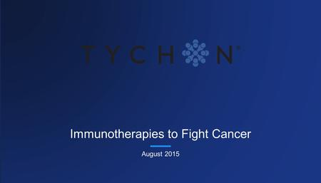 Immunotherapies to Fight Cancer August 2015. 2 01 RADIATION 02 SURGERY Pillars of Cancer Treatment An overview of cancer therapies 03 CHEMOTHERAP Y 04.