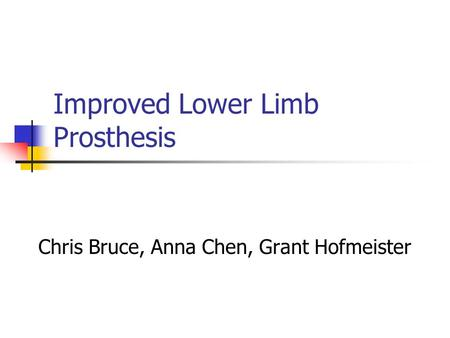 Improved Lower Limb Prosthesis