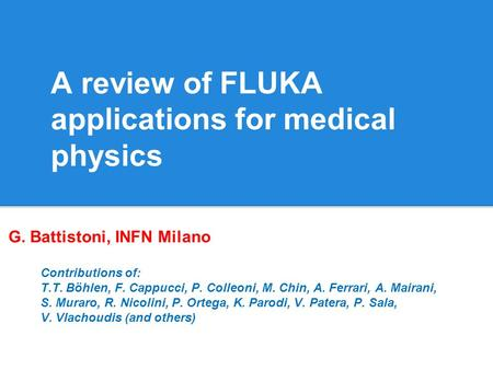 A review of FLUKA applications for medical physics