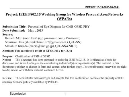 IEEE 802.15-13-0605-00-004n Submission Project: IEEE P802.15 Working Group for Wireless Personal Area Networks (WPANs) Submission Title:Proposal of Eye.