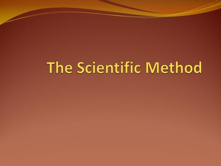 The Scientific Method: Terminology Operational definitions are used to clarify precisely what is meant by each variable Participants or subjects are the.