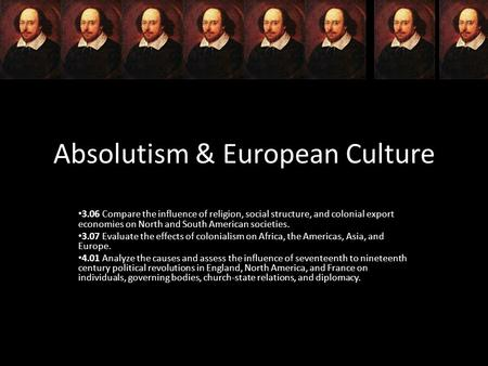 Absolutism & European Culture