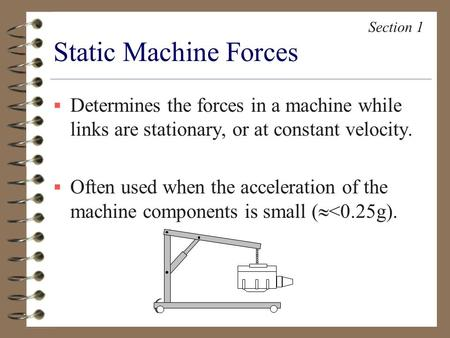 Section 1 Static Machine Forces