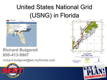 United States National Grid (USNG) in Florida Richard Butgereit 850-413-9907