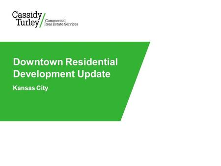 Kansas City Downtown Residential Development Update.