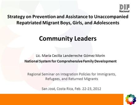 Strategy on Prevention and Assistance to Unaccompanied Repatriated Migrant Boys, Girls, and Adolescents Community Leaders Regional Seminar on Integration.