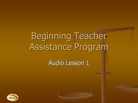 Beginning Teacher Assistance Program Audio Lesson 1.