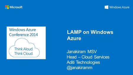 Windows Azure Conference 2014 LAMP on Windows Azure.