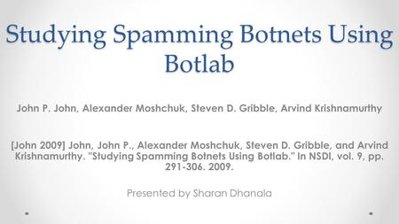 Studying Spamming Botnets Using Botlab