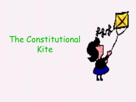 The Constitutional Kite. The Sail Representative Government.
