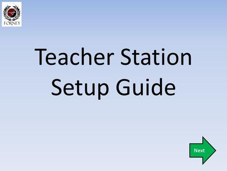 Teacher Station Setup Guide