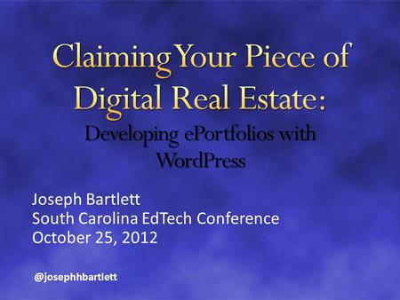 Joseph Bartlett South Carolina EdTech Conference October 25,