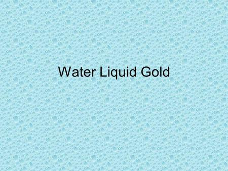 Water Liquid Gold. Problems Dry Land –Much of the M.E. and N. Africa are covered with desert. Sahara, Rub Al Khali, and part of Iran and Afghanistan are.