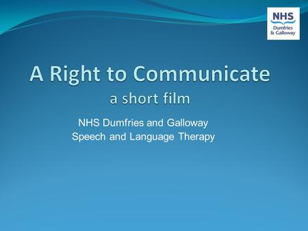 NHS Dumfries and Galloway Speech and Language Therapy.