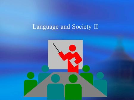 Language and Society II. 8.2.1.6 Ethnic dialect An ethnic dialect is a social dialect of a language that is mainly spoken by a less privileged population.