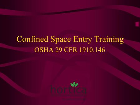 Confined Space Entry Training OSHA 29 CFR