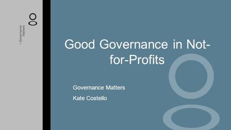 Good Governance in Not-for-Profits