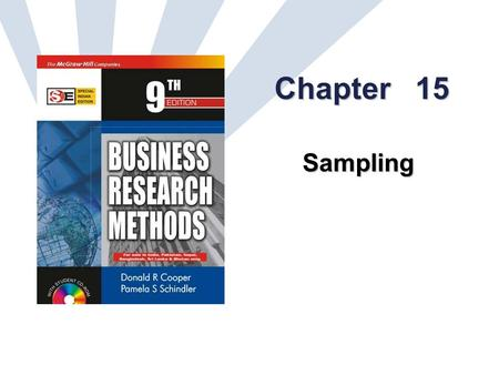 15-1 Chapter 15 Sampling. 15-2 Learning Objectives Understand... two premises on which sampling theory is based accuracy and precision for measuring sample.