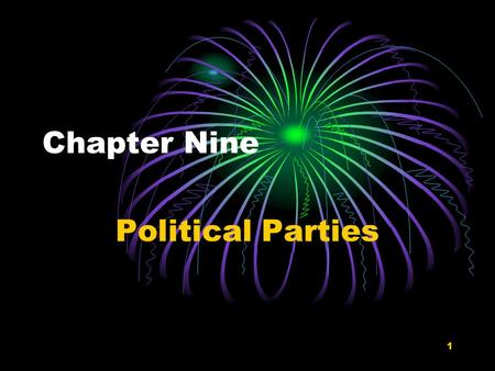 1 Chapter Nine Political Parties. 2 A party is a group that seeks to elect candidates to public office by supplying them with a label (party identification),