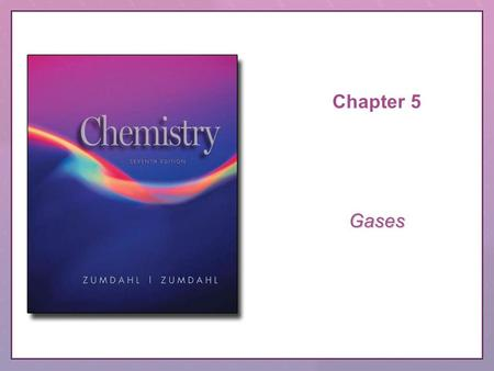 Chapter 5 Gases. Copyright © Houghton Mifflin Company. All rights reserved.CRS Question, 5–2 QUESTION.